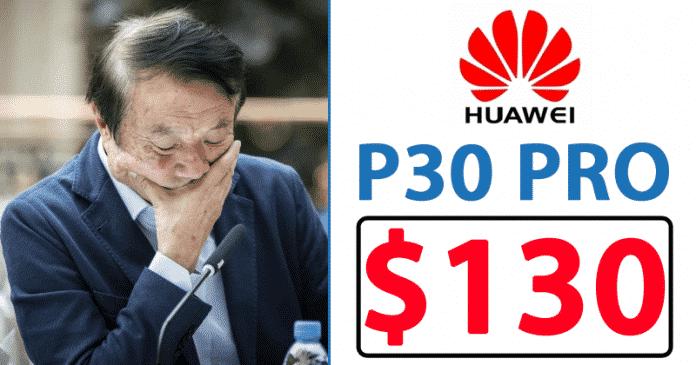 Price Crash: Value Of Flagship $1150 Huawei P30 Pro Comes Crashing Down To $130