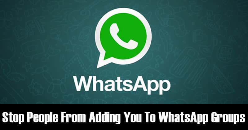 كيفية منع الناس من إضافتك إلى مجموعات WhatsApp