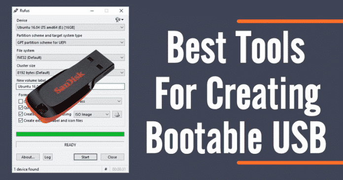 Best Bootable USB Tools For Windows, Linux and MAC OS