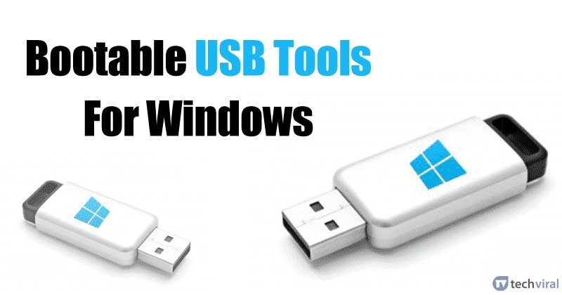 10 Best Bootable Usb Tools For Windows In 2020
