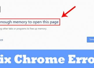 How To Fix Not Enough Memory To Open This Page Error On Chrome