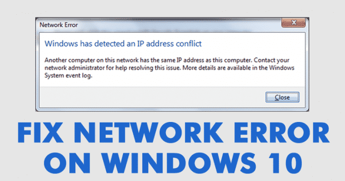 How To Fix 'Windows has detected an IP Address conflict' Error