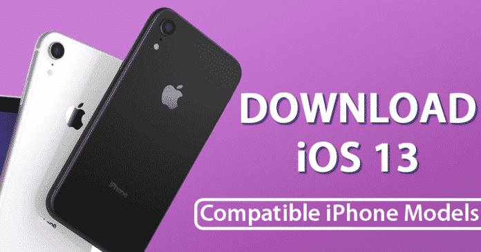 iOS 13: How To Download It & Compatible iPhone Models