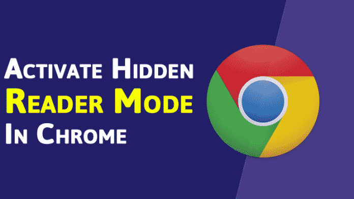 How To Activate Hidden Reader Mode In Chrome Browser