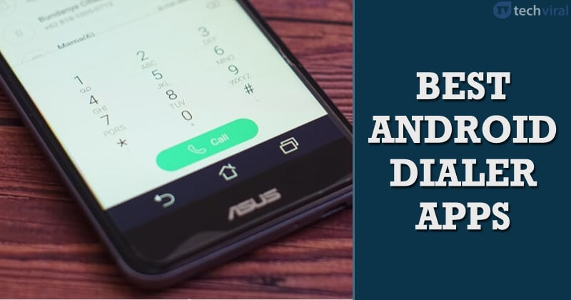 15 Best Android Dialer Apps In 2020