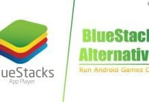 Best BlueStacks Alternatives in 2021
