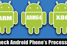 How To Check Android Phone's Processor (ARM, ARM64, x86)