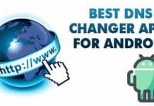 10 Best DNS Changer Apps For Android 2020