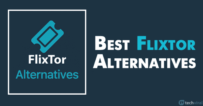 10 Best Flixtor Alternatives in 2020 To Watch Free Movies