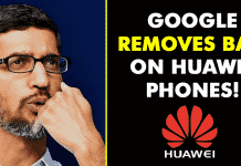 Google Removes Ban On Huawei Phones, Restores Android & Apps Access!!