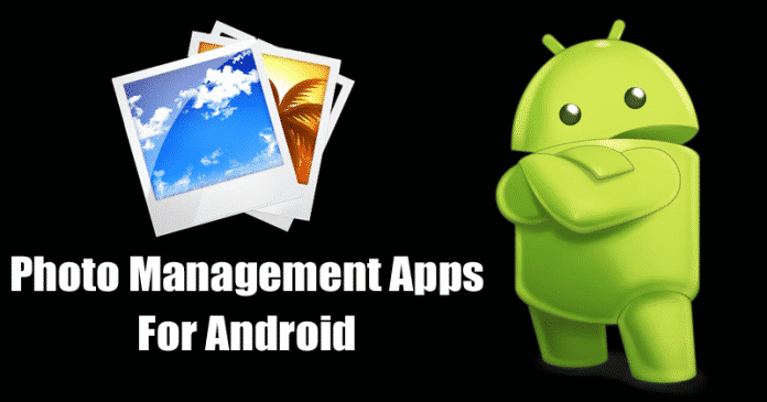 Top 10 Best Photo Management Apps For Android 2019