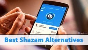 Shazam Alternatives: Top Best Music Identification Apps For Android