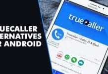 10 Best Truecaller Alternatives For Android in 2020