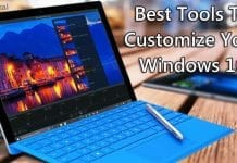 25 Best Powerful Tools To Customize Your Windows 10