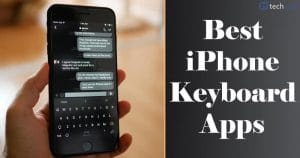 10 Best iOS Keyboard Apps for iPhone and iPad (2021 Edition)
