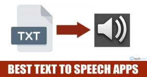 15 Best Text-to-Speech Apps For Your Android (2020 List)