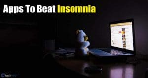10 Best Mind-Soothing Apps For Android To Beat Insomnia
