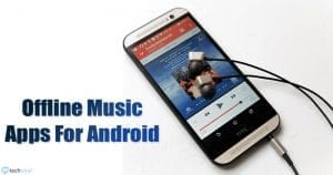 10 Best Offline Music Apps For Android in 2020