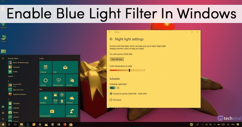 Here's How To Enable Blue Light Filter In Windows 10