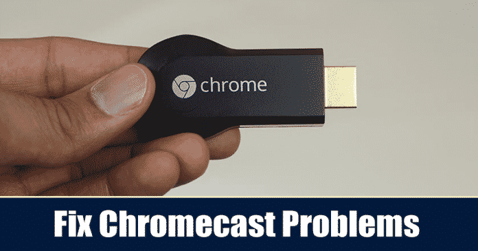 Chromecast Not Working? Here are the 5 Best Method To Fix It
