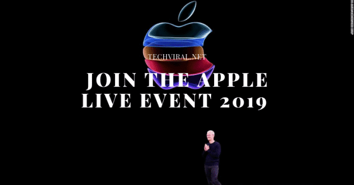 Apple Event 2019 - Launch iPhone 11, iPhone 11 Pro, Apple Watch Series 5 and more