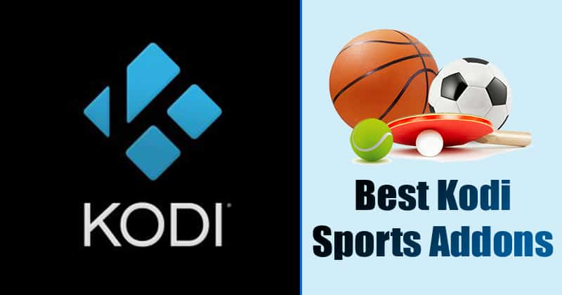 Top 10 Best Kodi Sports Addons For Streaming Live Sports