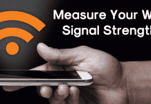 How To Measure Your WiFi Signal Strength 2019