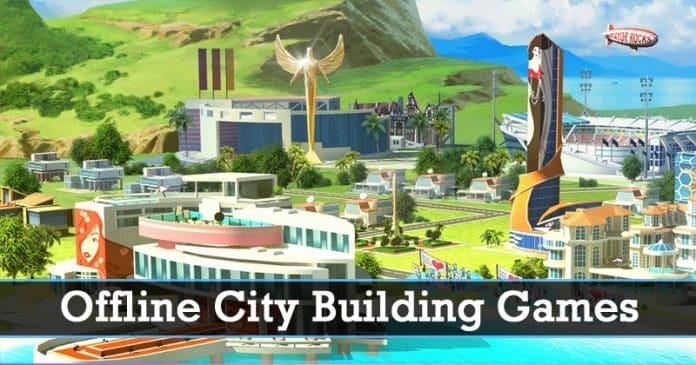 أفضل 10 ألعاب لبناء المدن في وضع عدم الاتصال لأجهزة Android في 2020