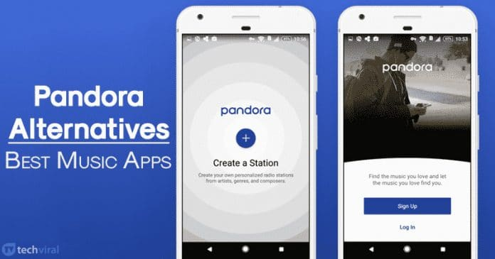 10 Best Pandora Alternatives For Android 2020