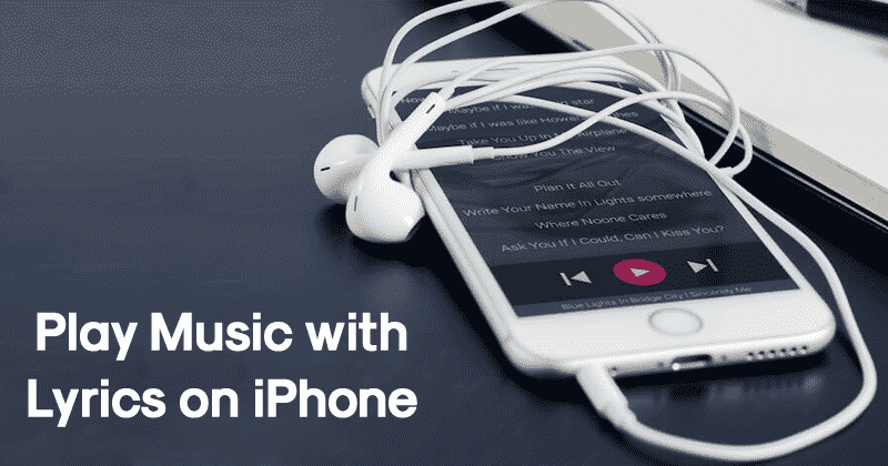How to Automatically Play Music with Lyrics on iPhone