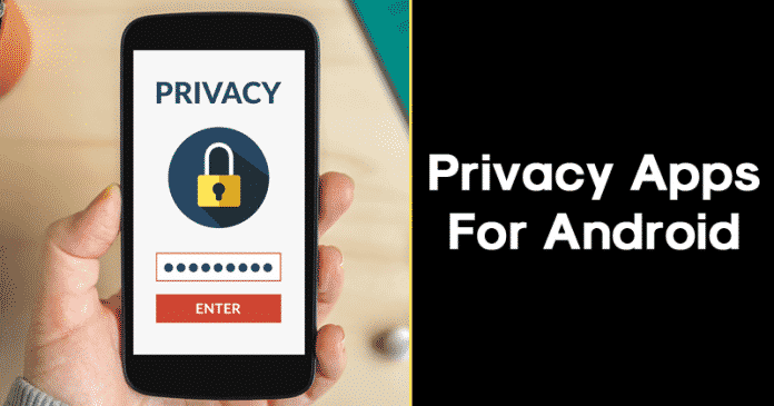 Best Privacy Apps For Android