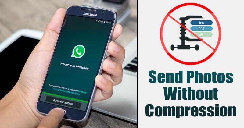 كيفية إرسال الصور بدون ضغط على WhatsApp