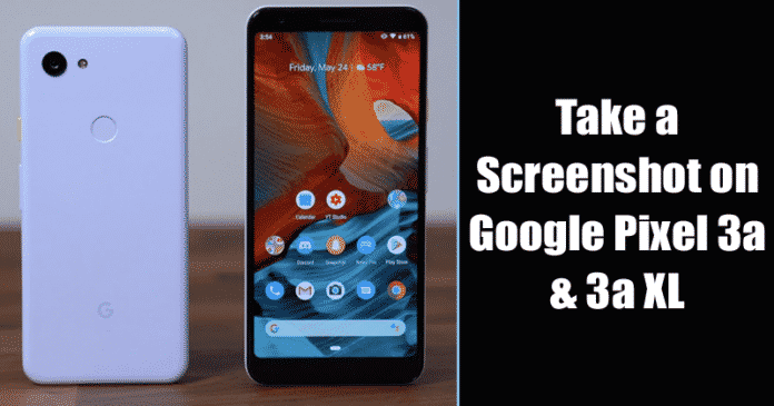 How To Take a Screenshot on Google Pixel 3a & 3a XL