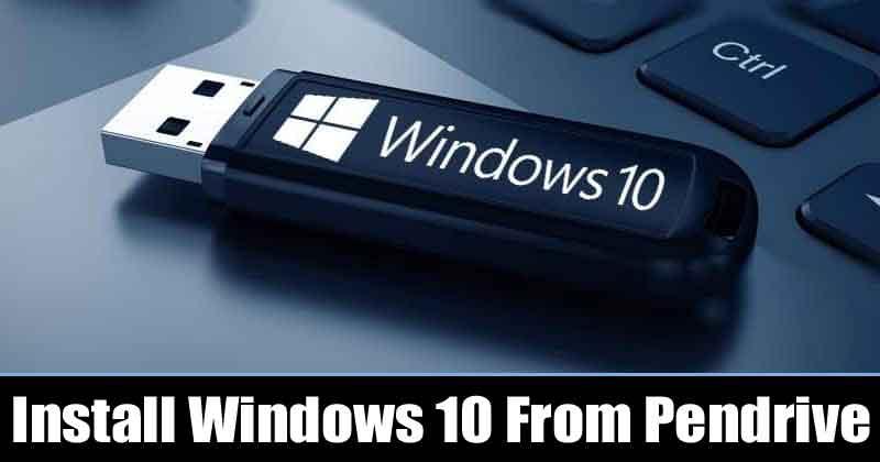 كيفية تثبيت Windows 10 من Pendrive / USB