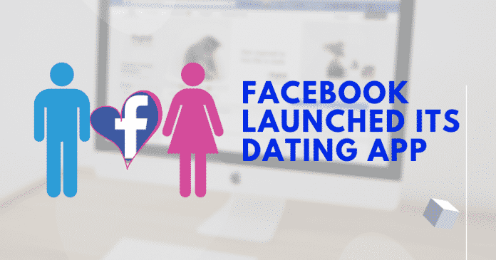 facebook launched its dating app