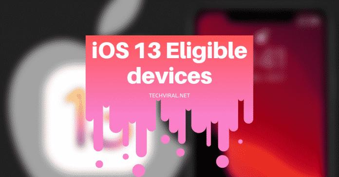 iOS 13 Eligible devices