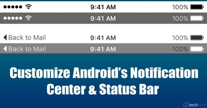 Best Android Apps To Customize Notification Center & Status Bar