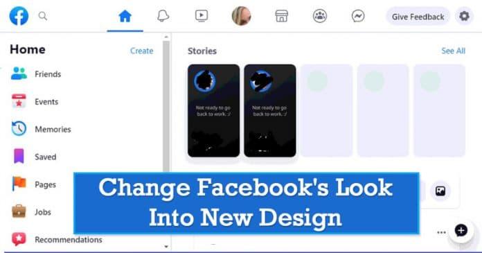 كيف تتغير Facebookنظرة إلى التصميم الجديد (2 طرق)