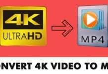 How to Convert 4K Video to MP4 - Best Video Converters in 2020