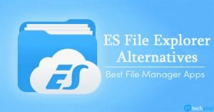10 Best ES File Explorer Alternatives in 2020