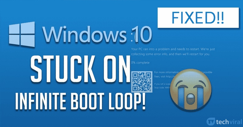 How To Fix Windows 10 Stuck in Endless Reboot Loop