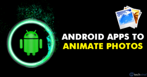 10 Best Apps To Animate Photos On Android in 2020