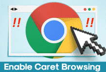 How To Enable Caret Browsing On Google Chrome Browser