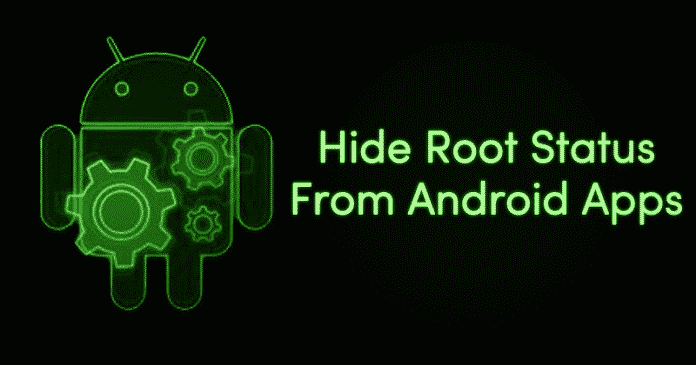 How To Hide Root Status From Apps That Don't Support Rooted Android