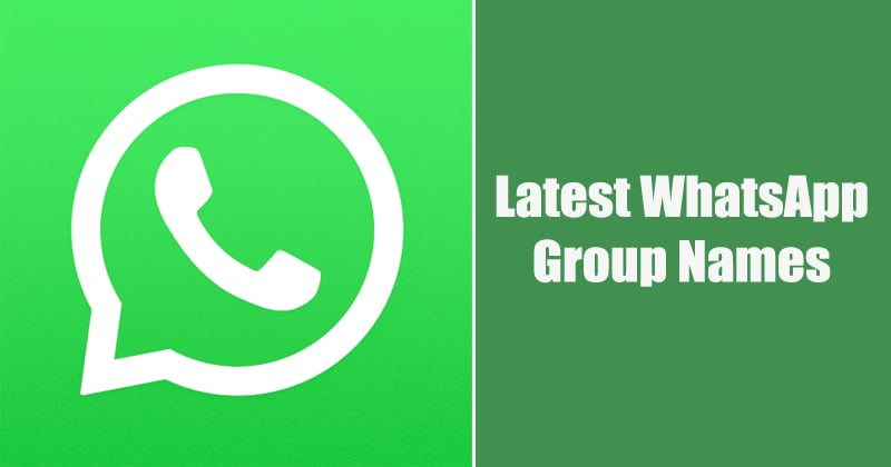 WhatsApp Group Names For Friends & Family (Latest Names)