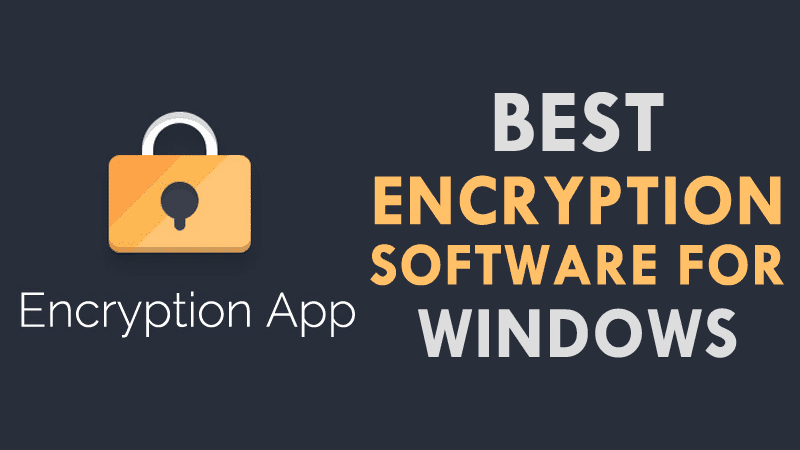 Best Encryption Software For Windows 2020