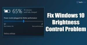 How To Fix Windows 10 Brightness Control Not Working Problem Laptrinhx