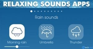 10 Best Relaxing Sounds Apps For Android in 2020
