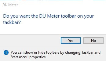 Click on 'Yes' to add DU Meter toolbar on Taskbar