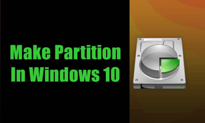How To Make Partition In Windows 10 Without Any Software